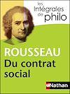 Télécharger le livre :  Intégrales de Philo - ROUSSEAU, Du contrat social