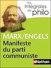 Télécharger le livre :  Intégrales de Philo - MARX/ENGELS, Manifeste du parti communiste