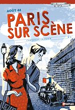 Download this eBook Aout 44 - Paris sur scène