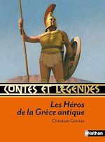 Download this eBook Contes et légendes: Les Héros de la Grèce antique