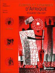 Téléchargez le livre :  Contes et Légendes d'Afrique d'ouest en est