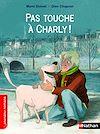 Télécharger le livre :  Pas touche à Charly !
