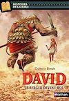 Télécharger le livre :  David, le berger devenu roi