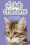 Télécharger le livre :  Le club des chatons : Une enquête avec Chaussette