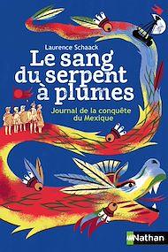 Téléchargez le livre :  Le sang du serpent à plumes