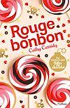 Télécharger le livre :  Rouge bonbon