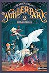 Télécharger le livre :  WonderPark - Mégalopolis