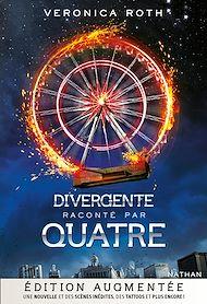 Téléchargez le livre :  Divergente par Quatre - Edition augmentée