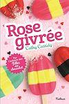 Télécharger le livre :  Rose givrée