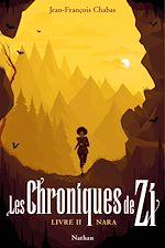 Download this eBook Les Chroniques de Zi : Nara - Tome 2 - Dès 13 ans