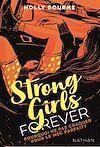 Télécharger le livre :  Strong girls forever : Pourquoi ne pas craquer pour un mec parfait ? - Dès 14 ans