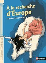Download this eBook A la recherche d'Europe - Dès 9 ans