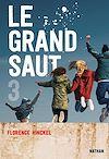 Télécharger le livre :  Le Grand saut - Tome 3 - Dès 15 ans