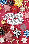 Télécharger le livre :  L'étoile rebelle - Dès 11 ans