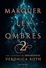Download this eBook Marquer les ombres - Tome 2 - Dès 14 ans