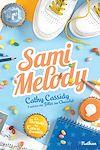 Télécharger le livre :  Sami Melody - Le bureau des cœurs trouvés - Tome 2 - Dès 11 ans