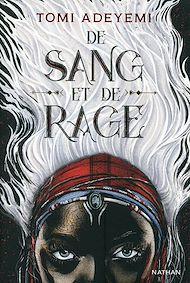Téléchargez le livre :  De sang et de rage - Roman dès 14 ans