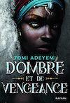 Télécharger le livre :  D'ombre et de vengeance - Tome 2 - Roman ado