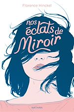 Download this eBook Nos éclats de miroir - Dès 12 ans