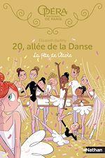 Download this eBook 20 allée de la danse - La fête de l'école - Dès 8 ans