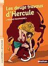 Télécharger le livre :  Les douze travaux d'Hercule - Petites histoires de la Mythologie - Dès 9 ans