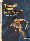 Télécharger le livre :  Thésée contre le Minotaure - Dès 9 ans