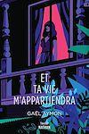 Télécharger le livre :  Et ta vie m'appartiendra - Roman Thriller - Dès 14 ans