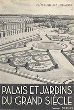 Download this eBook Palais et jardins du Grand Siècle