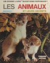 Télécharger le livre :  Les animaux et leurs secrets