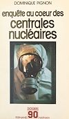 Télécharger le livre :  Enquête au cœur des centrales nucléaires