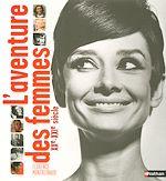 Download this eBook L'aventure des femmes XXe-XXIe siècle