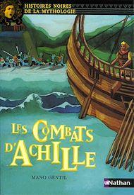 Téléchargez le livre :  Les combats d'Achille