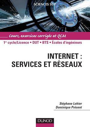 Téléchargez le livre :  Internet : services et réseaux - Cours, exercices corrigés et QCM