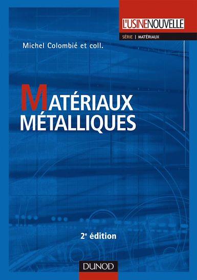 Matériaux métalliques. 2ème édition.