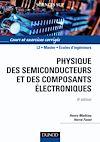 Physique des semiconducteurs et des composants électroniques - 6ème édition