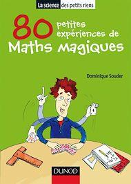 Téléchargez le livre :  80 petites expériences de maths magiques