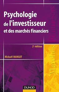 Téléchargez le livre :  Psychologie de l'investisseur et des marchés financiers - 2ème édition