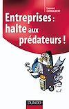 Télécharger le livre :  Entreprises : halte aux prédateurs !