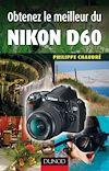 Télécharger le livre :  Obtenez le meilleur du Nikon D60