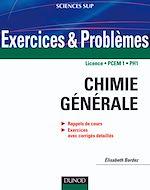Téléchargez le livre numérique:  Exercices et problèmes de chimie générale - avec rappels de cours et méthodes
