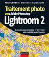 Télécharger le livre :  Traitement photo avec Photoshop Lightroom 2