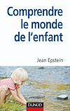 Télécharger le livre :  Comprendre le monde de l'enfant