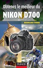 Download this eBook Obtenez le meilleur du Nikon D700