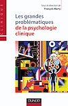 Télécharger le livre :  Les grandes problématiques de la psychologie clinique