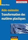 Télécharger le livre :  Aide-mémoire - Transformation des matières plastiques