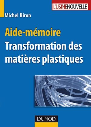 Téléchargez le livre :  Aide-mémoire - Transformation des matières plastiques