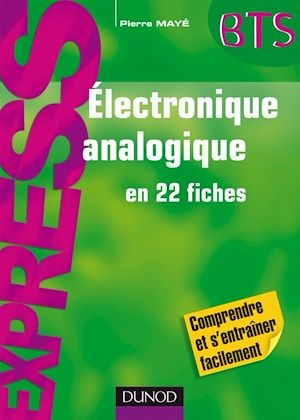 Téléchargez le livre :  Electronique analogique en 22 fiches