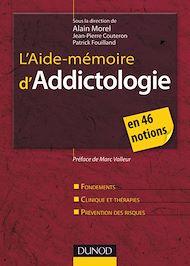 Téléchargez le livre :  L'Aide-mémoire d'addictologie
