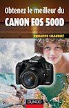 Télécharger le livre :  Obtenez le meilleur du Canon EOS 500D