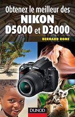 Download this eBook Obtenez le meilleur des Nikon D5000 et D3000